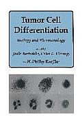 Tumor Cell Differentiation: Biology and Pharmacology