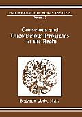 Conscious and Unconscious Programs in the Brain