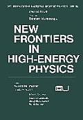 New Frontiers in High-Energy Physics