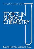 Topics in Surface Chemistry: IBM Research Symposia Series