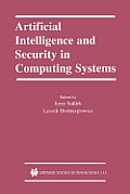 Artificial Intelligence and Security in Computing Systems: 9th International Conference, Acs '2002 Międzyzdroje, Poland October 23-25, 2002 Proce