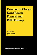 Detection of Change: Event-Related Potential and Fmri Findings