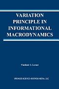 Variation Principle in Informational Macrodynamics
