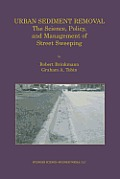 Urban Sediment Removal: The Science, Policy, and Management of Street Sweeping