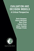 Evaluation and Decision Models: A Critical Perspective