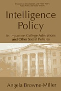 Intelligence Policy: Its Impact on College Admissions and Other Social Policies