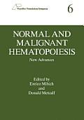 Normal and Malignant Hematopoiesis: New Advances