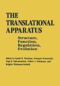 The Translational Apparatus: Structure, Function, Regulation, Evolution