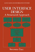 User Interface Design: A Structured Approach