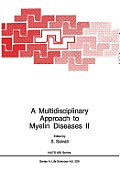 A Multidisciplinary Approach to Myelin Diseases II