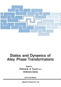 Statics and Dynamics of Alloy Phase Transformations
