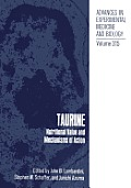 Taurine: Nutritional Value and Mechanisms of Action