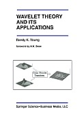 Wavelet Theory and Its Applications
