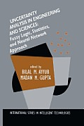 Uncertainty Analysis in Engineering and Sciences: Fuzzy Logic, Statistics, and Neural Network Approach
