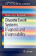 Discrete Event Systems: Diagnosis and Diagnosability