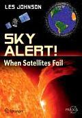 Sky Alert!: When Satellites Fail