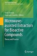 Microwave-Assisted Extraction for Bioactive Compounds: Theory and Practice