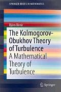 The Kolmogorov-Obukhov Theory of Turbulence: A Mathematical Theory of Turbulence