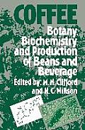 Coffee: Botany, Biochemistry and Production of Beans and Beverage