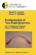 Fundamentals of Two-Fluid Dynamics: Part II: Lubricated Transport, Drops and Miscible Liquids