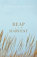 Reap and Harvest