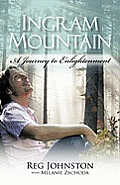 Ingram Mountain: A Journey to Enlightenment