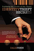 Identity Theft Secrets: Exposing the Tricks of the Trade!