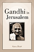 Gandhi in Jerusalem