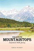 Valleys to Mountaintops: Inspirational Health Journeys