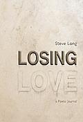 Losing Love: A Poetic Journal