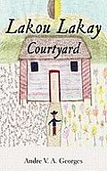 Lakou Lakay: Courtyard