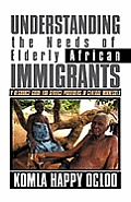 Understanding the Needs of Elderly African Immigrants: A Resource Guide for Service Providers in Central Minnesota
