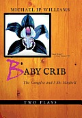 Baby Crib: The Complex and I Ski Maybell