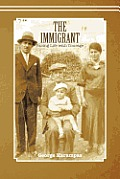 The Immigrant: Facing Life with Courage