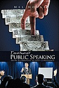 Teach Yourself Public Speaking: From Butterflies to Self-Confidence