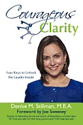 Courageous Clarity: Four Keys to Unlock the Leader Inside