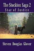 The Stockton Saga 2: Star of Justice