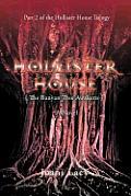 Hollister House: The Banyan Tree Awakens