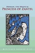 Meenah, the Mystical Princess of Zantel