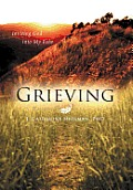 Grieving: Inviting God into My Pain