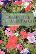 Life in the Petunia Patch: Seventh in the Prairie Preacher Series