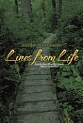 Lines from Life: Poetry for Those Whose Own Journey Follows a Crooked Path