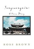 Songsaengnim: A Korea Diary