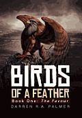 Birds of a Feather: Book One: The Favour