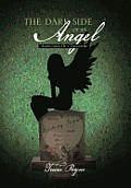 The Dark Side of an Angel: Addictions of a Daughter
