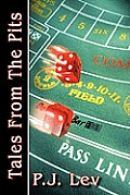 Tales from the Pits: Casino Life