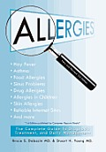 Allergies: The Complete Guide to Diagnosis, Treatment, and Daily Management