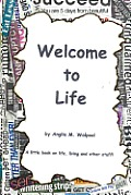 Welcome to Life