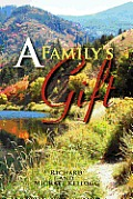 A Family's Gift: Our Gift to the World