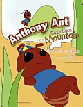 Anthony Ant Goes Down the Mountain